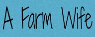 afarmwife